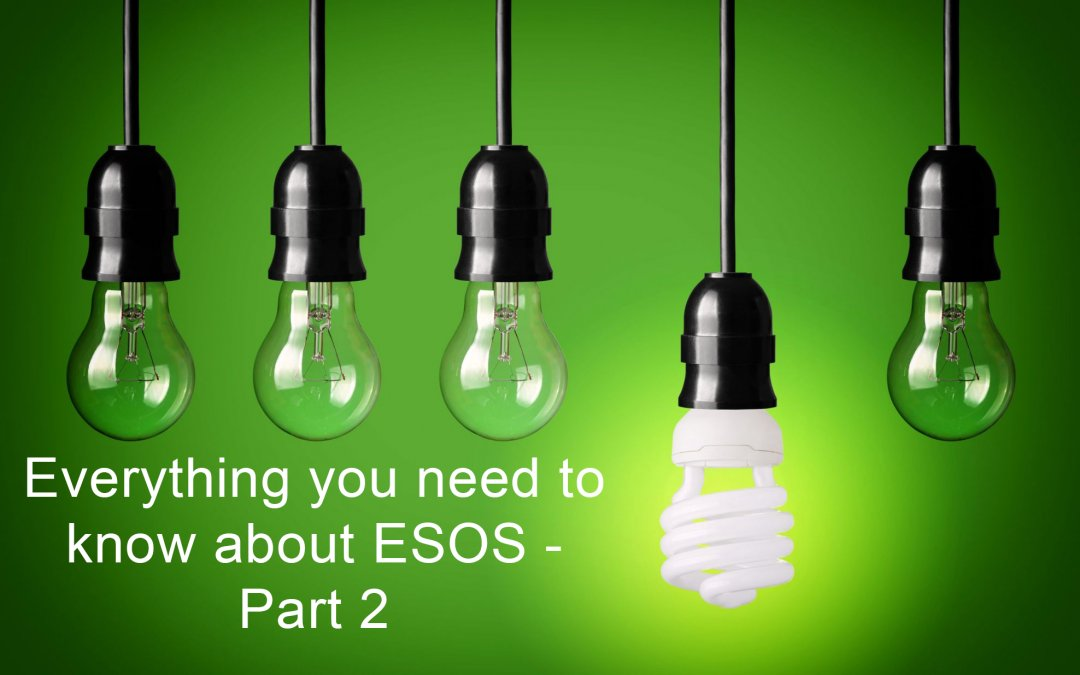 Everything you need to know about ESOS Part 2