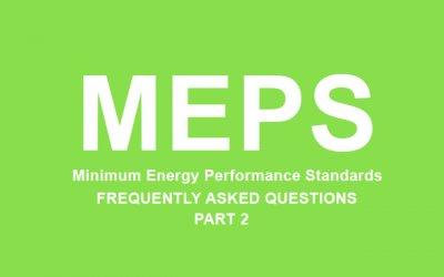 Minimum Energy Performance Standards FAQs Part 2