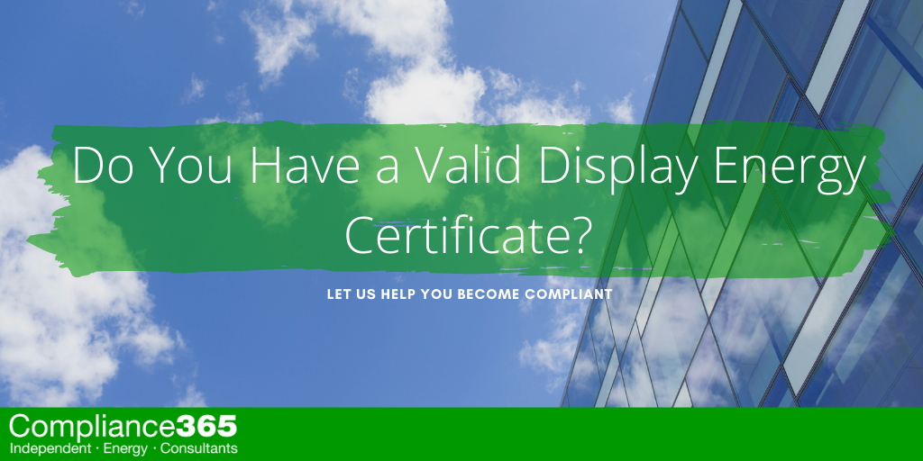 Does Your Property Have A Valid Display Energy Certificate?
