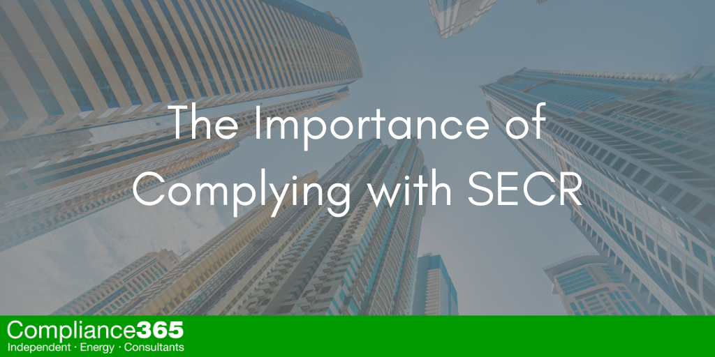 The Importance of Complying with SECR Legislation