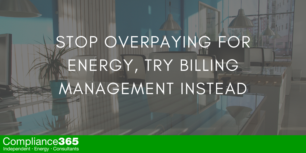 Stop Overpaying for Energy, Try Billing Management Instead