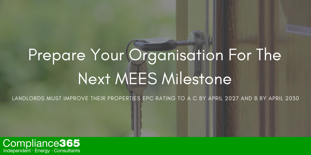 Prepare Your Organisation For The Next MEES Milestone
