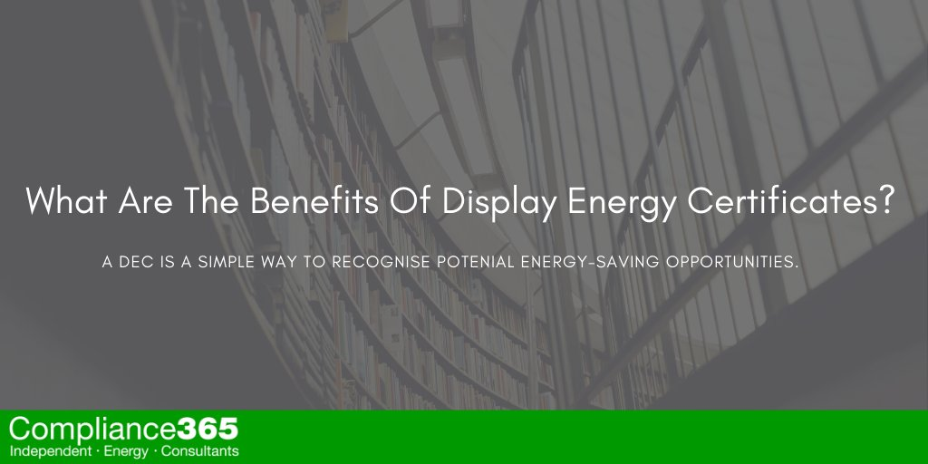 What are the Benefits of Display Energy Certificates?